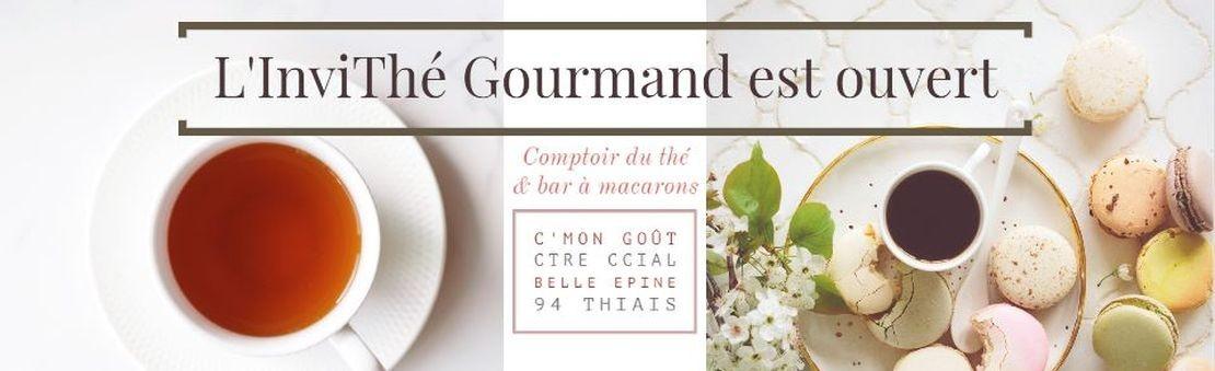 L'Invi Thé Gourmand est ouvert - Salon de Thé Belle Epine - 94 Thiais